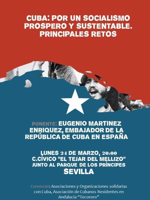 Lunes 24 de marzo,  acto público con Eugenio Martinez, embajador de Cuba en España